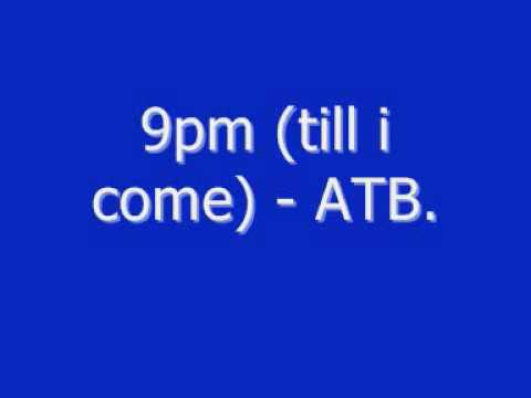 9pm till i come  ATB ministry of sound ONE cd remix