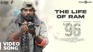 96 Songs | The Life of Ram Song | Vijay Sethupathi, Trisha | Govind Vasantha | C. Prem Kumar