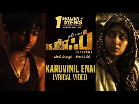 Karuvinil Enai Song With Lyrics   KGF Chapter 1 Tamil Movie   Yash, Srinidhi Shetty
