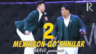 Bravo jamoasi - Mexribon qo'shnilar 2 | Браво жамоаси - Мехрибон кушнилар 2