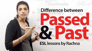 The difference between 'passed' and 'past'-  English Lessons for free