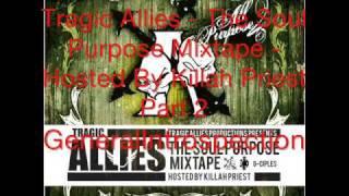 Tragic Allies - The Soul Purpose Mixtape Part 2
