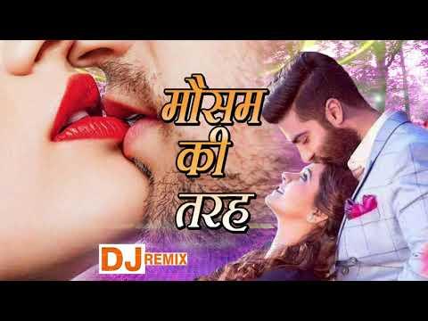 bewafai-dj-:-mausam-ki-tarah---new-dj-remix-#bewafa-!!-super-hit-hindi-love-song-!!-dj-sad-mix