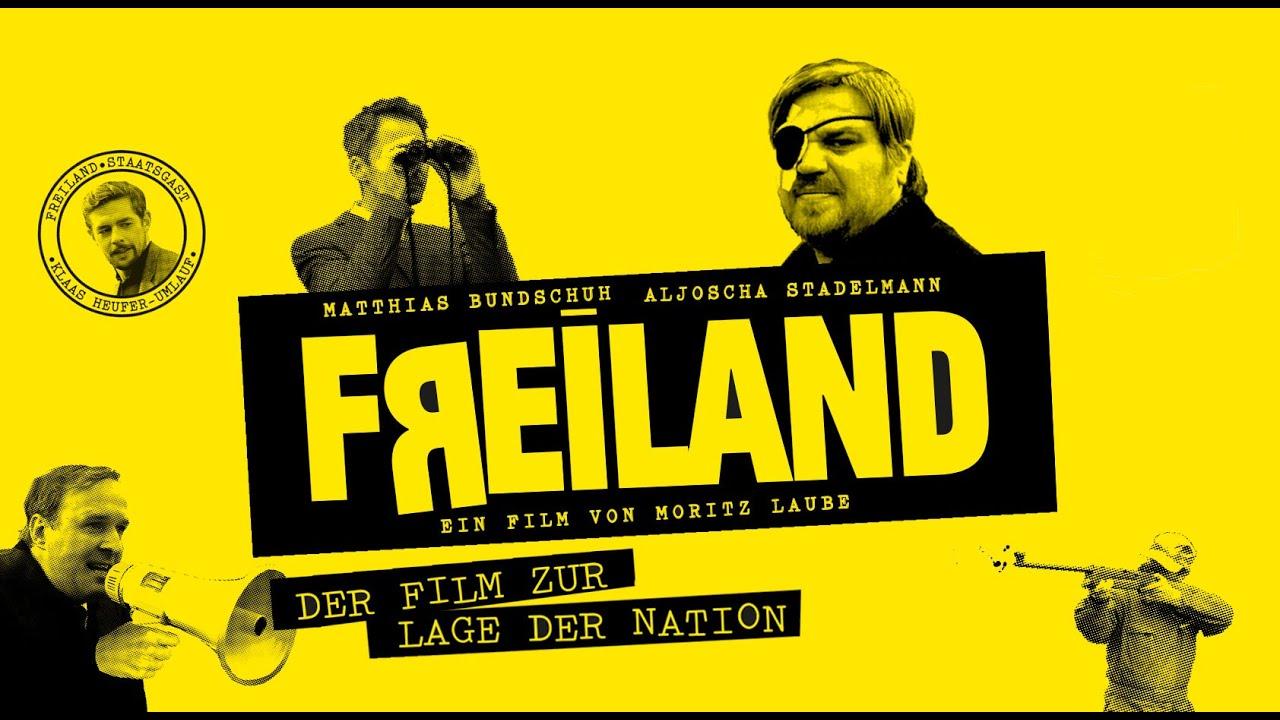 Freiland - Der Film zur Lage der Nation (Komödie, D 2014)