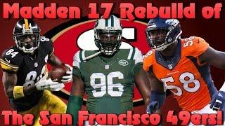 Madden 17 Franchise Rebuilding the San Francisco 49ers! Best Mlb Ever?!