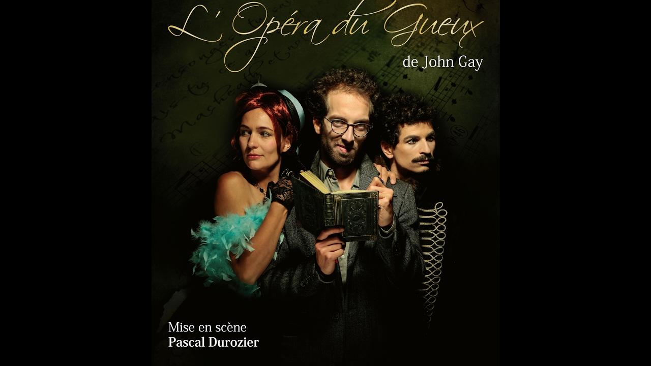 L'Opéra du Gueux / Cie des Passeurs