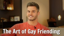 The Art of Gay Friending