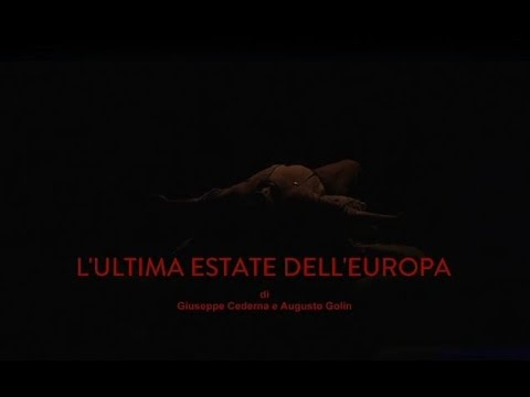 "GIUSEPPE CEDERNA ""L'ULTIMA ESTATE DELL'EUROPA"" trailer"