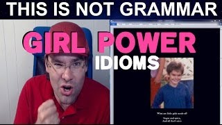 Girl Power Idiom Feminist Vocabulary Women Vocabulary Sex & Gender Words in English Gender Equality