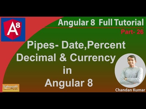 Angular Pipes- date, percent, decimal and currency | Angular 8 Tutorial in Hindi thumbnail