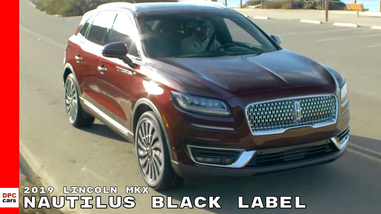 2019 lincoln mkx nautilus black label youtube. Black Bedroom Furniture Sets. Home Design Ideas