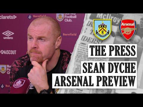 THE PRESS | Sean Dyche Arsenal Preview