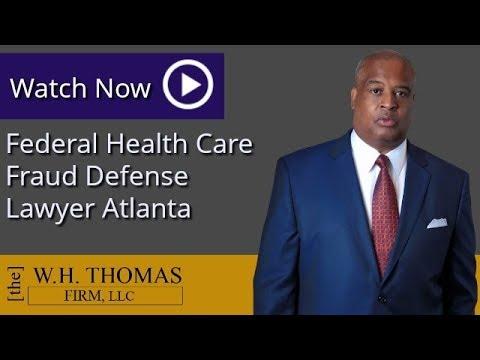Federal Health Care Fraud Defense Lawyer Atlanta | Georgia White Collar Criminal Defense