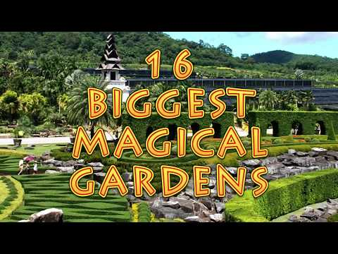 16 Biggest Magical Gardens