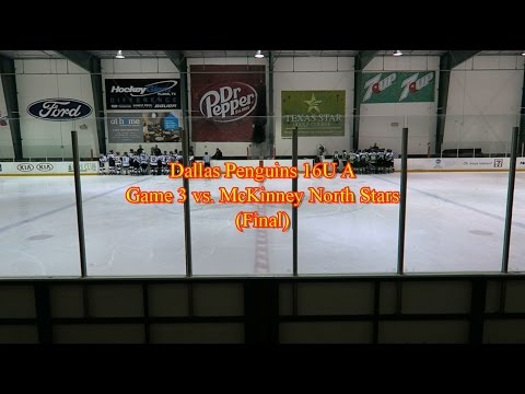 Dallas Penguins 16U A vs. McKinney North Stars (Game 3) (Final)