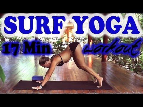Yoga Surf Workout - Full 17 minute Surfing Fitness Sequence