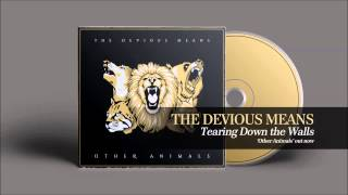 Tearing Down the Walls - The Devious Means