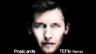 James Blunt - Postcards (Teflo Remix Edit)