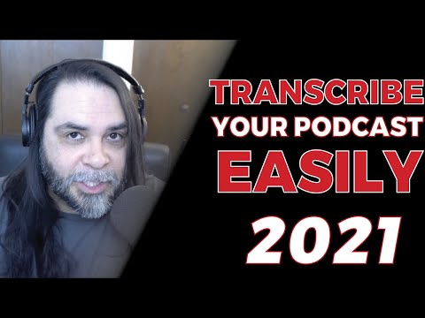 Transcribe Your Podcast Audio Easily