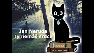 Jan Neruda - Ty nemáš srdce (Povídka) (Horor) (Mluvené slovo CZ)