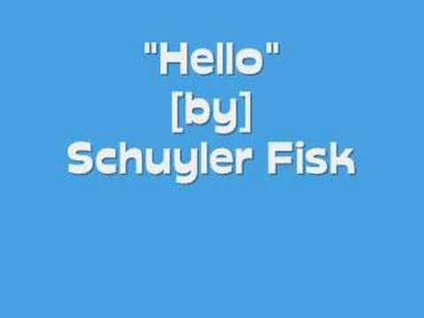 Hello - Schuyler Fisk