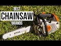 Top 5 Best Chainsaw Brands of 2017