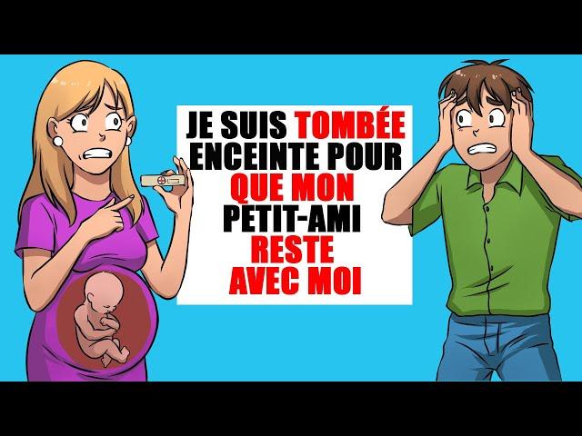 Je suis tombée enceinte pour que mon petit-ami reste avec moi !