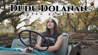 Download lagu Happy Asmara - Dudu Dolanan