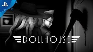 Dollhouse - Story Trailer | PS4