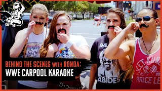Behind the Scenes of WWE Carpool Karaoke With Ronda Rousey