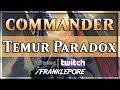 (Magic Online) Commander Deck Tech: Temur Paradox