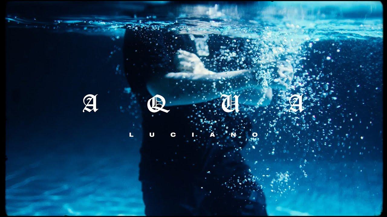 LUCIANO - AQUA (prod. by Ghana Beats & Geenaro)