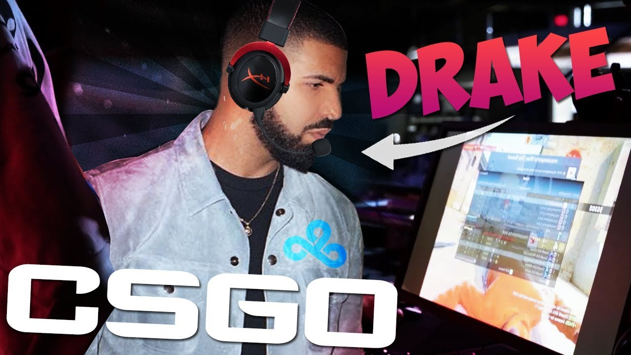 Drake Csgo