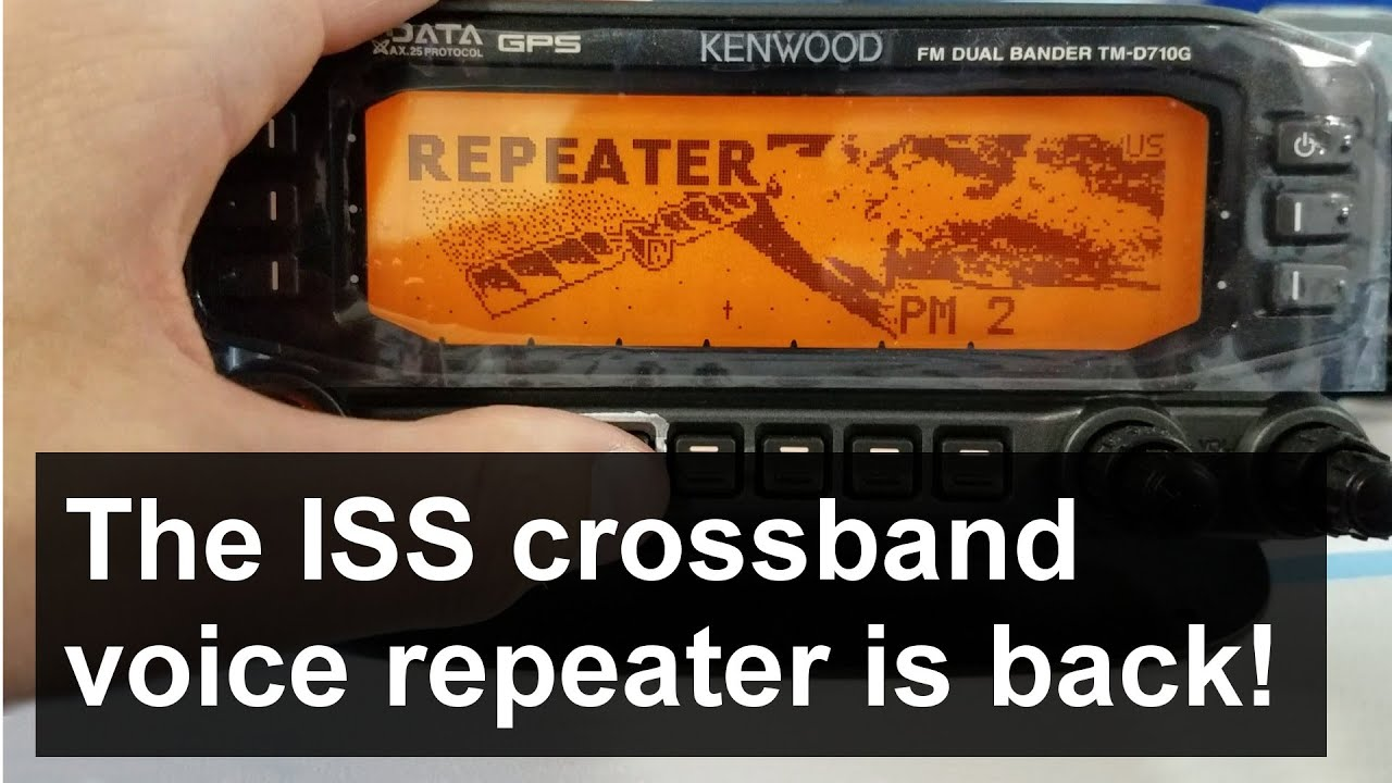 The ISS crossband voice repeater is back!