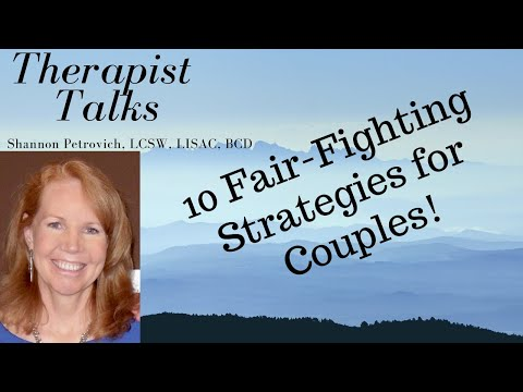 10 Fair-Fighting Strategies For Couples! |Shannon Petrovich LCSW