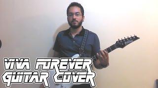 SPICE GIRLS - VIVA FOREVER (GUITAR COVER)