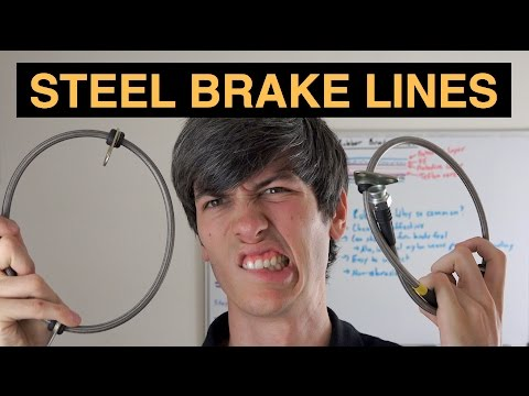 Steel Vs Rubber Brake Lines - Are Stainless Steel Lines Silly?