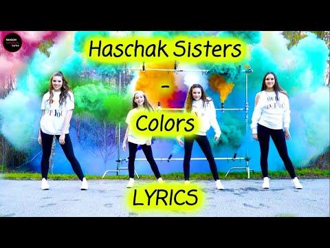 Haschak Sisters - Colors Lyrics