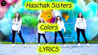 Haschak Sisters - Colors Lyrics