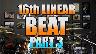 Drum Lessons - 16th Linear Beats - Part 3