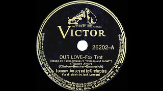 Watch Tommy Dorsey Our Love video
