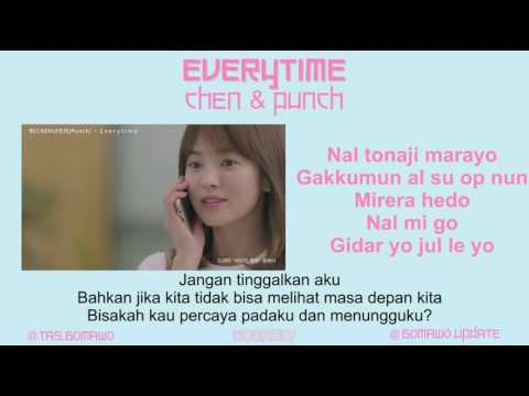 CHEN & PUNCH - EVERYTIME (Ost. Descendants of The Sun) [MV, EASY LYRIC, LIRIK INDONESIA]