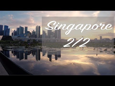 Travel and Photography:  Singapore 2/2. Marina Bay, Gardens By The Bay and Merlion Park.