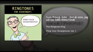 Som Prince John - Det är sms, jag vill ha! SMS RINGTONE