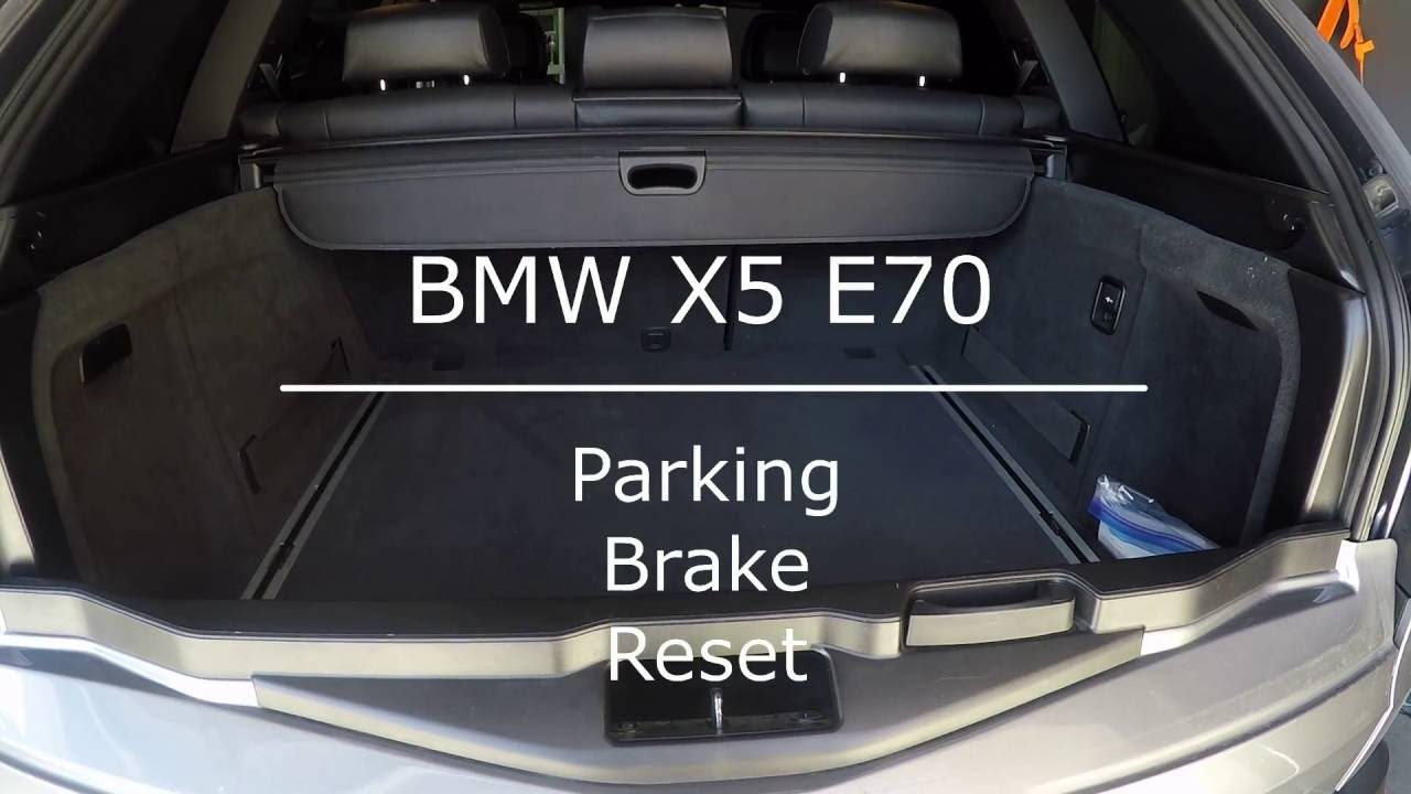 BMW X5 Parking Brake Reset YouTube
