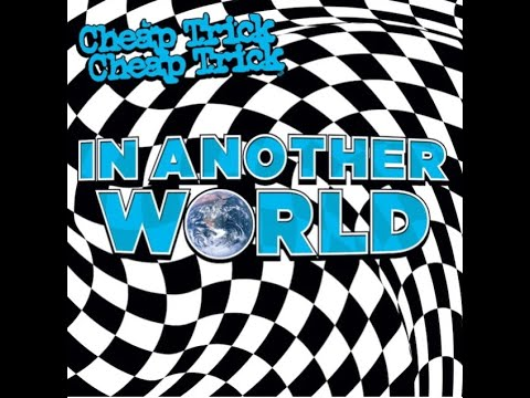 """CHEAP TRICK new album """"In Another World"""" new song """"Light Up The Fire"""" now out!"""
