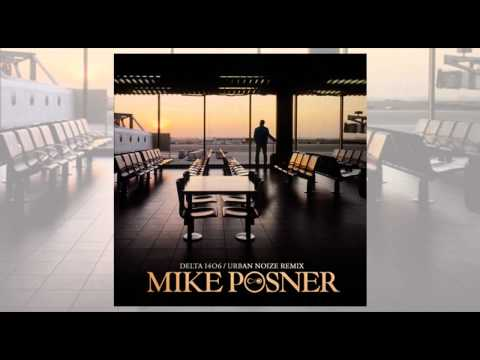 Mike Posner - Delta 1406 (Urban Noize Remix) [NEW SONG 2010] - CurrentHipHop.com