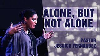 CenterPointe Church Sunday Service [Alone, But Not Alone - Pastor Jessica Fernandez]