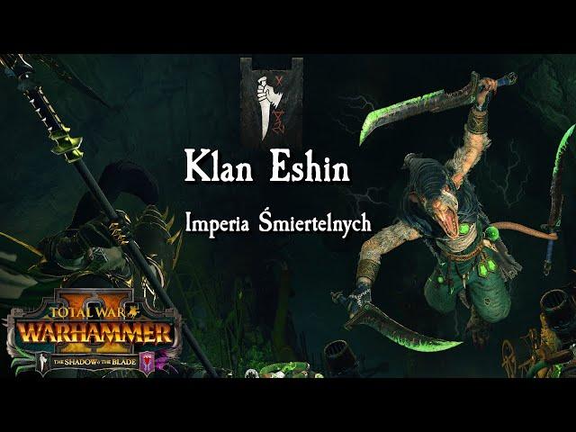 Total War: Warhammer II - Klan Eshin - Imperia Śmiertelnych - Zabić-Zabić! (5)