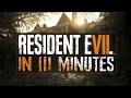 RESIDENT EVIL 7 IN 3 MINUTES